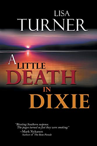 A Little Death In Dixie: Lisa Turner