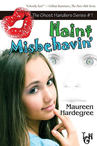 9781935661931: Haint Misbehavin': The Ghost Handler Series (Volume 1)