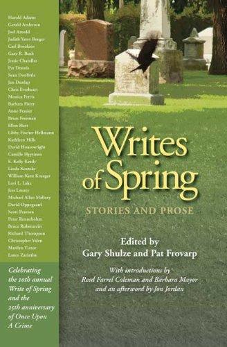 Writes of Spring: Shulze, Gasry/Frovarp, Pat