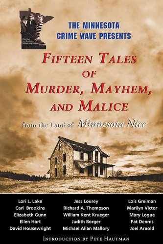 The Minnesota Crime Wave Presents Fifteen Tales: Victor, Marilyn, Richard
