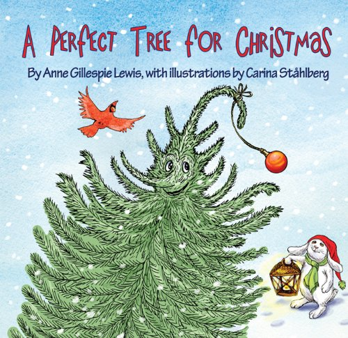 9781935666554: A Perfect Tree for Christmas