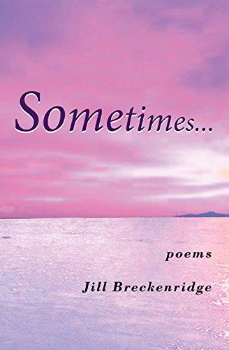 Sometimes: Poems: Breckenridge, Jill