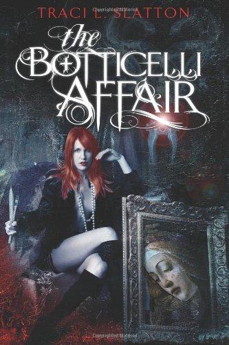 The Botticelli Affair: Slatton, Traci L.