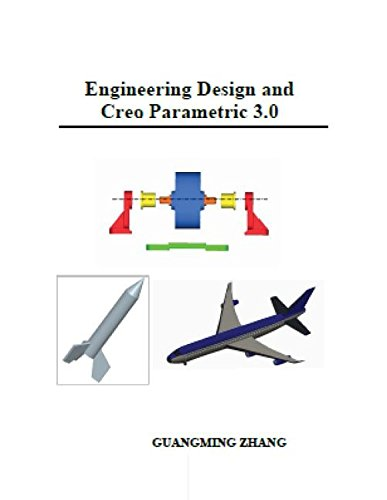 9781935673224: Engineering Design and Creo Parametric 3.0