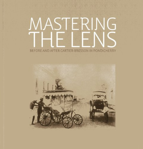 Mastering the Lens: Before and After Cartier-Bresson in Pondicherry: Rahaab Allana
