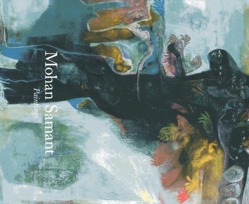 Mohan Samant: Painting (Volume 1): Sirhandi, Marcella; Wechsler, Jeffrey; Hoskote, Ranjit