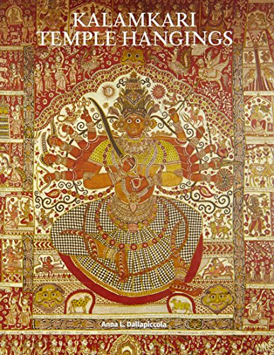 Kalamkari Temple Hangings (Hardback): Anna L Dallapiccola, Rosemary Crill