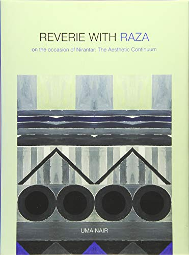 9781935677727: Reverie with Raza: On the Occasion of Nirantar -- The Aesthetic Continuum