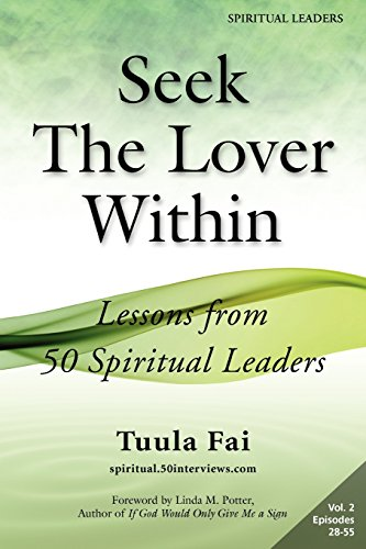 9781935689065: Seek The Lover Within: Lessons from 50 Spiritual Leaders (Volume 2)