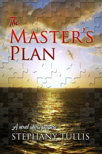 9781935689911: The Master's Plan: A Novel About Purpose: Volume 1 (9999 Miracle Circle)