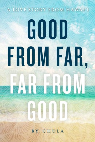 9781935690467: Good from Far, Far from Good