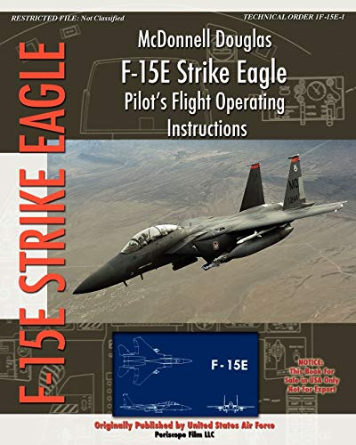9781935700432: McDonnell Douglas F-15E Strike Eagle Pilot's Flight Operating Instructions