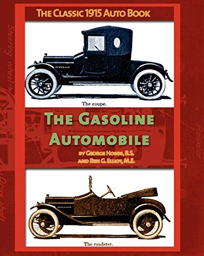 The Gasoline Automobile (Paperback): George Hobbs, Ben