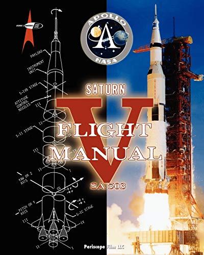 Saturn V Flight Manual: NASA