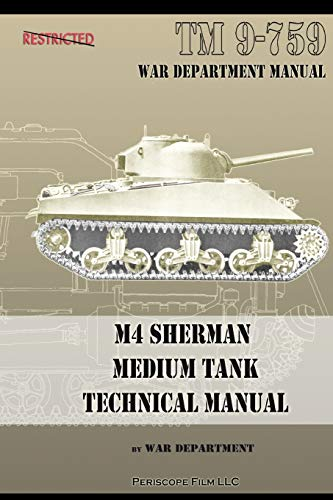 9781935700821: M4 Sherman Medium Tank Technical Manual