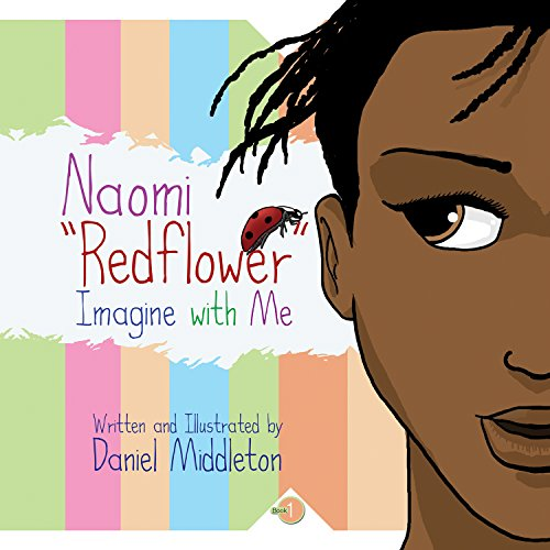 9781935702443: Naomi Redflower: Imagine with Me