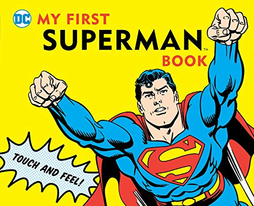 9781935703006: My First Superman Book: Touch and Feel (DC Super Heroes)