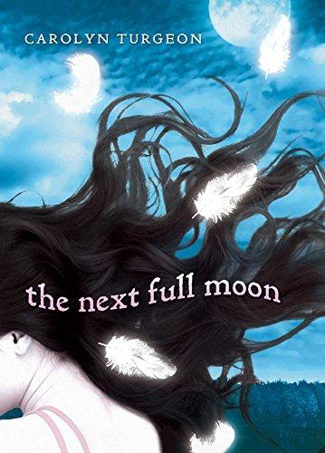 The Next Full Moon: Turgeon, Carolyn