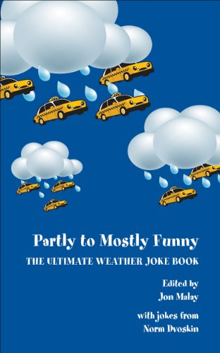 Partly to Mostly Funny - The Ultimate Weather Joke Book: Dvoskin, Norm
