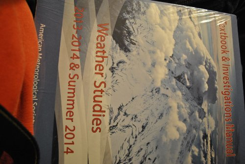 Weather Studies - Textbook and Investigations Manual Academic Year 2013 - 2014 and Summer 2014 (...