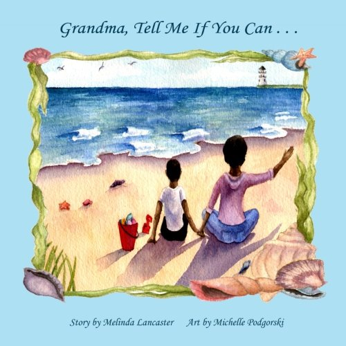 9781935706137: Grandma, Tell Me if You Can