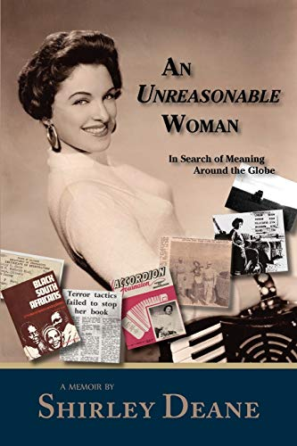 9781935708117: An Unreasonable Woman, in Search of Meaning Around the Globe