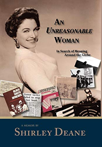 9781935708216: An Unreasonable Woman, in Search of Meaning Around the Globe