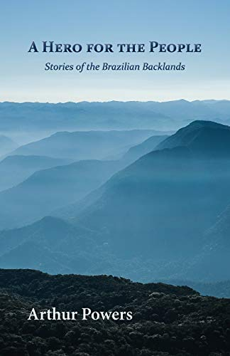 9781935708834: A Hero for the People: Stories of the Brazilian Backlands