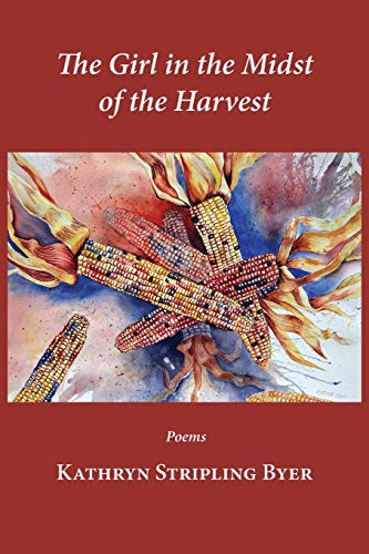 9781935708926: The Girl in the Midst of the Harvest