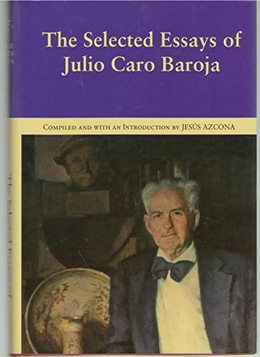 The Selected Essays of Julio Caro Baroja: Azcona, Jesus, ed.;