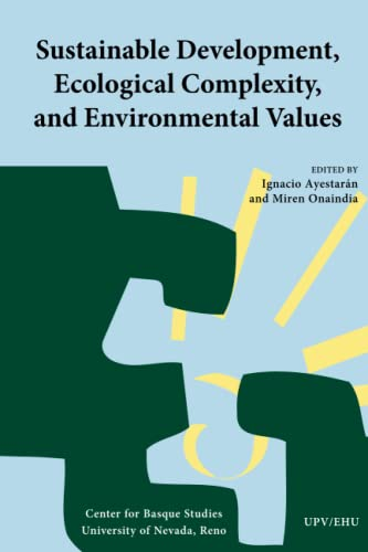 9781935709350: Sustainable Development, Ecological Complexity, and Environmental Values (Volume 10)