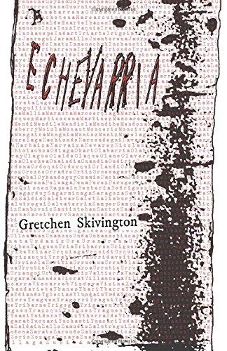 Echevarria (Paperback or Softback): Skivington, Gretchen