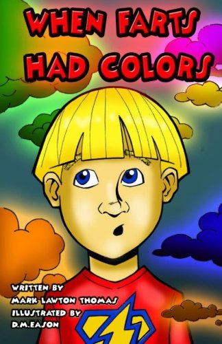 9781935711100: When Farts Had Colors