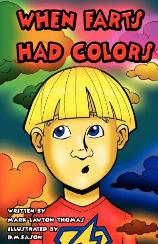 9781935711186: When Farts Had Colors