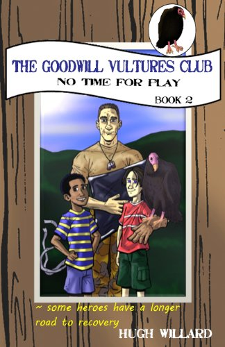 The Goodwill Vultures Club: No Time for Play (Volume 2)