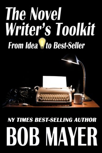 9781935712299: The Novel Writer's Toolkit