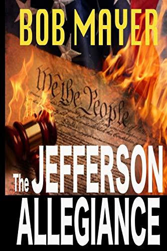 9781935712718: The Jefferson Allegiance: Volume 1 (Presidential Series)