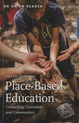 9781935713050: Place-Based Education: Connecting Classrooms and Communities (Nature Literacy Series, Vol. 4)