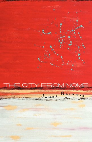 9781935716068: The City from Nome