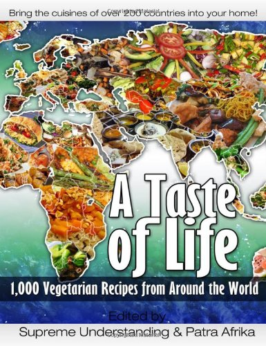 9781935721109: A Taste of Life: 1,000 Vegetarian Recipes from Around the World