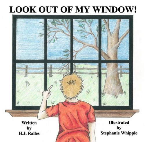 Look Out of My Window!: Ralles, H. J.