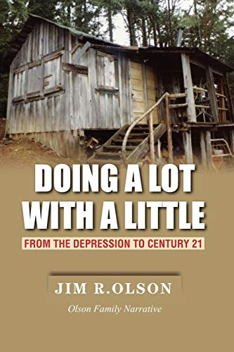 9781935723264: Doing a Lot with a Little: From the Depression to Century 21