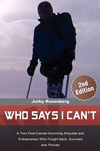 Who Says I Cant: Jothy Rosenberg