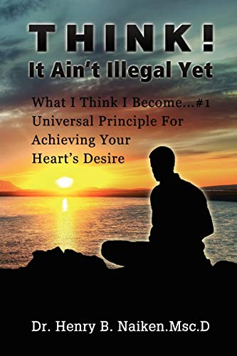 9781935723738: Think! It Ain't Illegal Yet