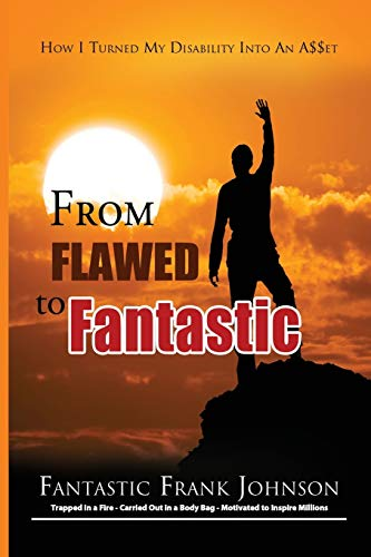 9781935723943: From Flawed to Fantastic