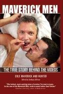 9781935725060: Maverick Men: The True Story Behind the Videos