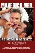 9781935725060: Maverick Men: The True Story Behind the Videos