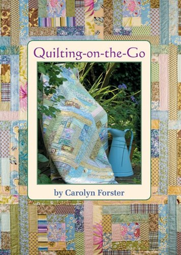 Quilting-on-the-go: Carolyn Forster