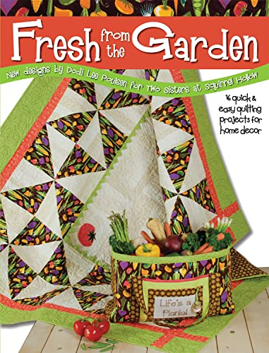 9781935726111: Fresh from the Garden: 15 Quick and Easy Quilting Projects for Home D'cor