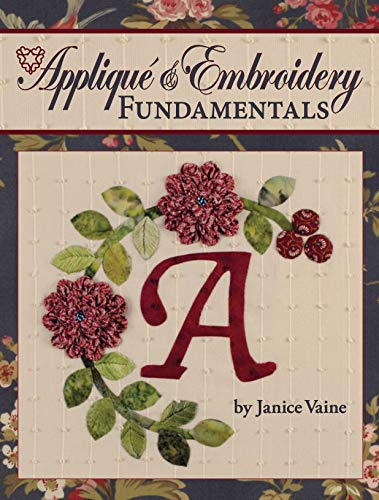 9781935726180: Applique & Embroidery Fundamentals: In the Classroom with Jan Vaine